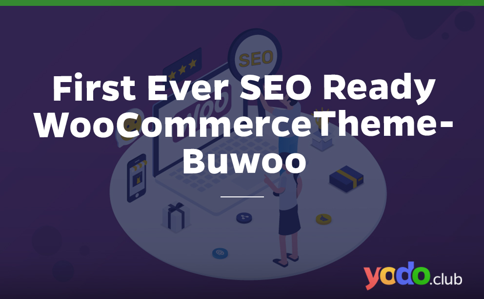 first ever SEO ready WooCommerce theme