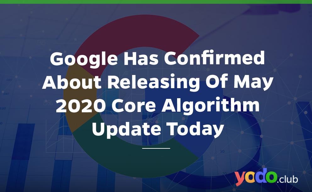Google algorithm 2020