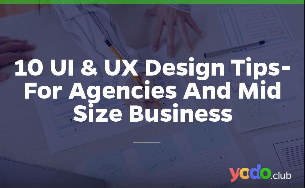 UI & UX design tips
